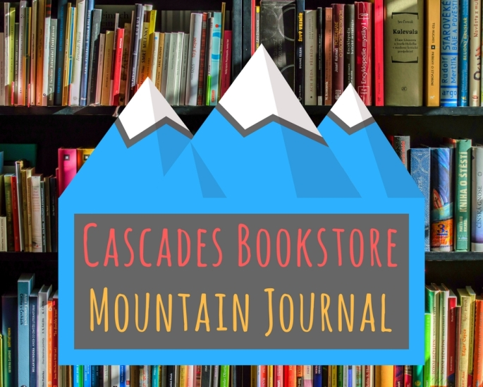 Cascades Bookstore Mountain Journal
